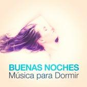 Buenas Noches - Musica para Dormir by Various Artists