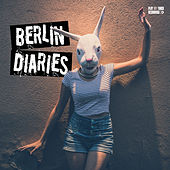Berlin Diaries by Various Artists