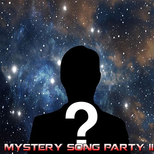 Mystery song Party II by Mystery Man