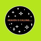 Heaven Is Calling by Self
