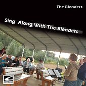 Sing-along with the Blenders by The Blenders