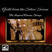 Gold from the Silver Screen by The Inspired Cinema Strings