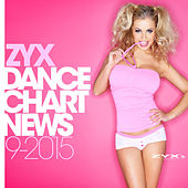ZYX Dance Chart News 9/2015 by Various Artists