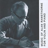Music of Alan Rawsthorne for Violin and Piano by Alan Cuckston
