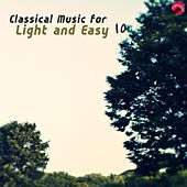 Classical music for Light and Easy 10 by Easy Classic