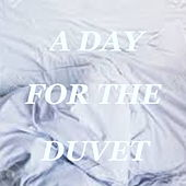 A Day For The Duvet von Various Artists