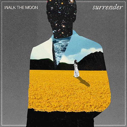 Surrender by Walk The Moon