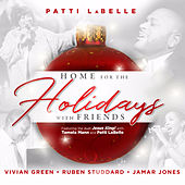 Patti Labelle Presents: Home for the Holidays with Friends van Patti LaBelle