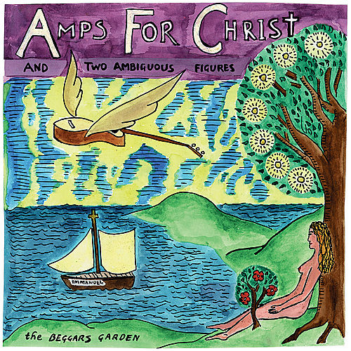 The Beggars Garden by Amps For Christ