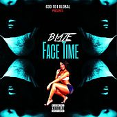 Face Time by Blaze