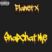 SnapChat Me by Planet X