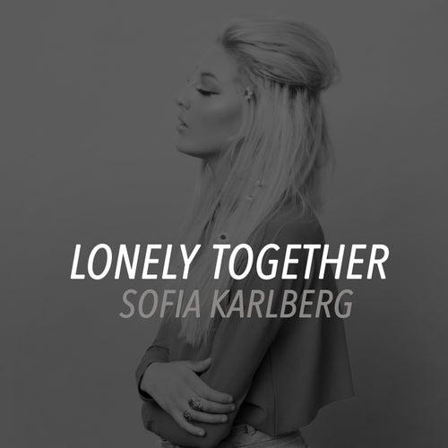 Lonely Together de Sofia Karlberg