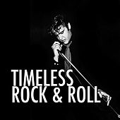 Timeless Rock & Roll by Various Artists