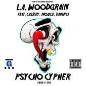 Psycho Cypher (feat. Caskey, Mouce & Davinci) by L.A. Woodgrain