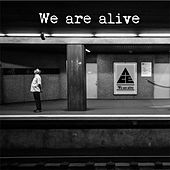 We are alive by Ace