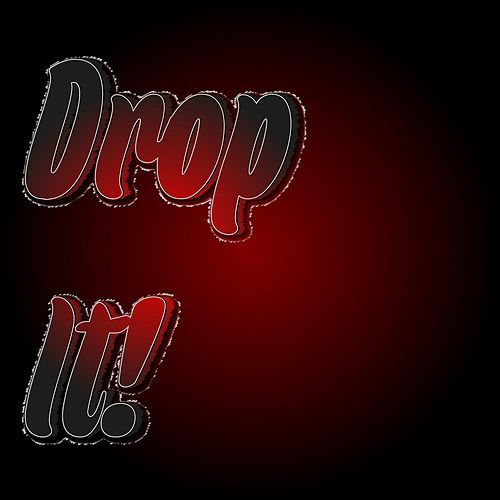 Drop It! by Code Red