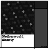 Netherworld Shanty by Kevin MacLeod