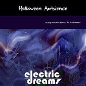 Halloween Ambience by Electric Dreams