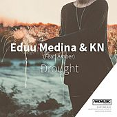 Drought (feat. Amber) by KN