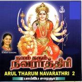Arul Tharum Navarathiri Vol.2 by Bombay Saradha