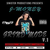 Grind Mode by J-Money