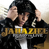 Play & Download Ready to Live by Jahaziel | Napster