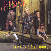 Play & Download Alive in a Mad World by Jailhouse | Napster