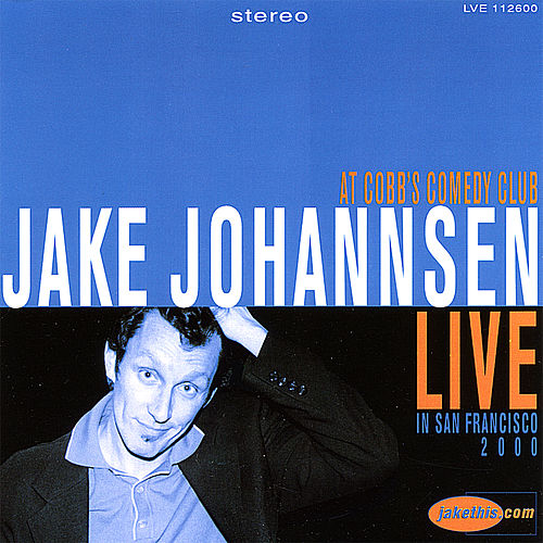 Play & Download Live At Cobb's Comedy Club by Jake Johannsen | Napster