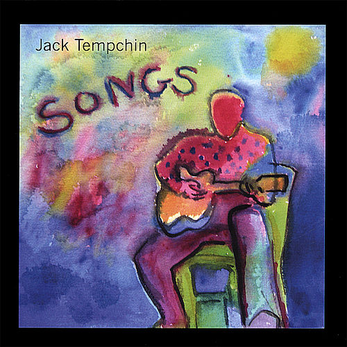 Songs by Jack Tempchin