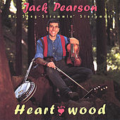 Play & Download Heartwood by Jack Pearson | Napster