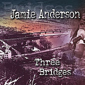 Play & Download Three Bridges by Jamie Anderson | Napster