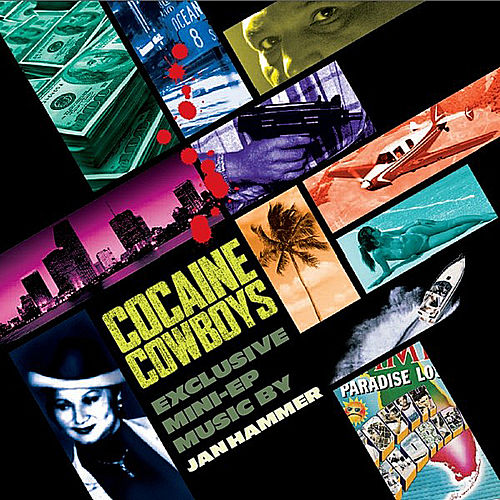 Play & Download Cocaine Cowboys by Jan Hammer | Napster