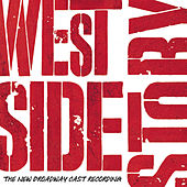 Play & Download West Side Story - The New Broadway Cast Recording by Various Artists | Napster
