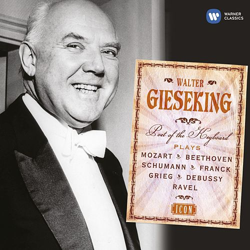 Icon: Walter Gieseking by Various Artists