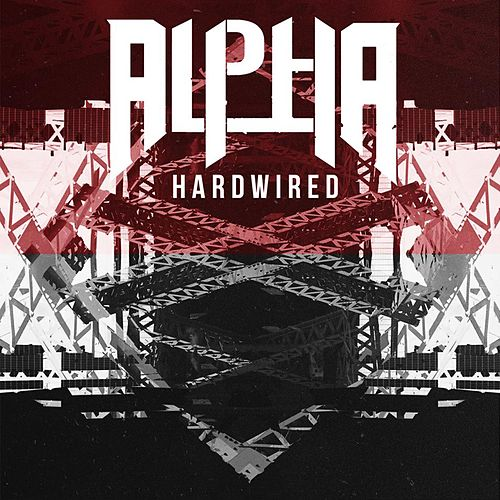 Hardwired by Alpha