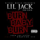 Burn Baby Burn (feat. R.O.D) by Lil Jack