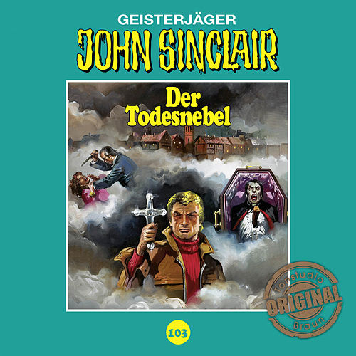 Tonstudio Braun, Folge 103: Der Todesnebel von John Sinclair