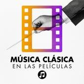 Música Clásica en las Películas by Various Artists