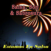 Salsa, Son & Sabrosura: Estamos en Salsa by Various Artists