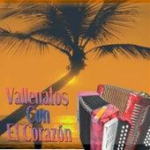 Vallenatos Con el Corazón by Various Artists