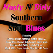 Nasty n' Dirty Southern Soul Blues by Various Artists
