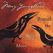 Beneath The Raven Moon by Mary Youngblood
