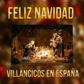 Feliz Navidad - Villancicos en España by Various Artists