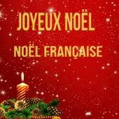 Joyeux Noël - Noël Française by Various Artists