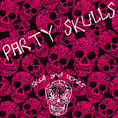 Party Skulls by Various Artists