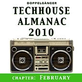 Techhouse Almanac 2010 - Chapter: February by Various Artists