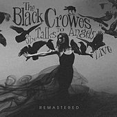 She Talks to Angles von The Black Crowes