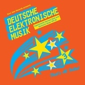 Soul Jazz Records Presents DEUTSCHE ELEKTRONISCHE MUSIK 3: Experimental German Rock and Electronic Music 1971-81 by Various Artists