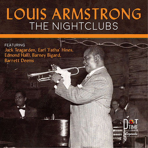 The Nightclubs von Louis Armstrong