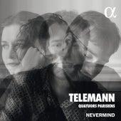 Telemann: Quatuors parisiens by Nevermind